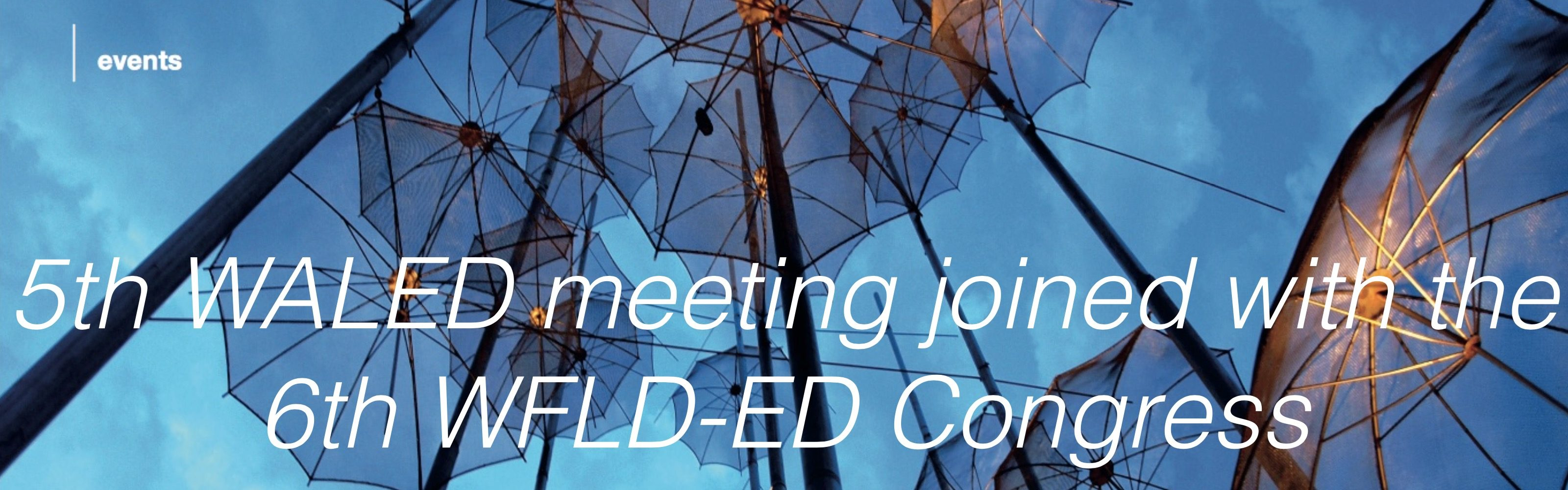 2017: Joined 5th WALED Congress and 6th WFLD European Division Laser